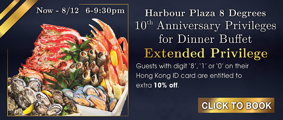 10th Anniversary privilege for Dinner Buffet